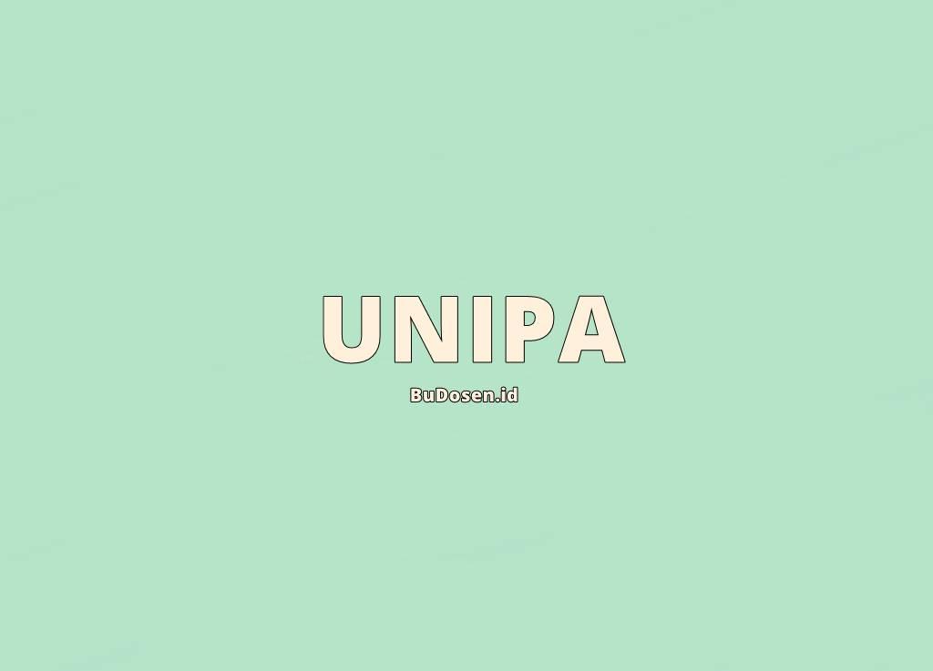 Daftar Jurusan di UNIPA Papua Terbaru Tahun 2021 serta Fakultas dan Jenjang Pendidikan Terbarunya
